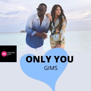 Only You Accords By GIMS & Ft. Dhurata Dora